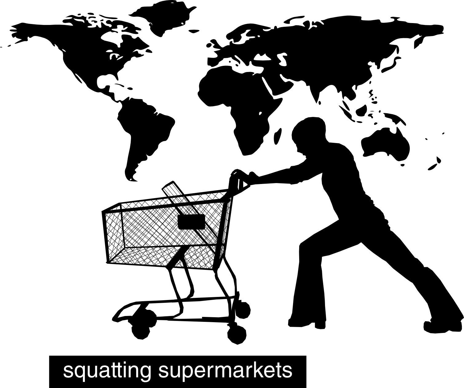Squatting Supermarkets