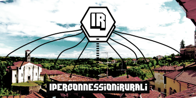 'Iperconnessioni Rurali': hyper-connectivity in rural space