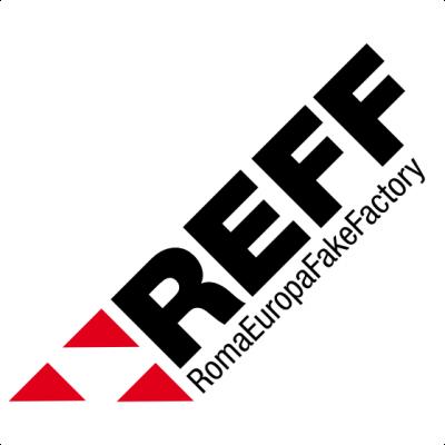 REFF RomaEuropa FakeFactory